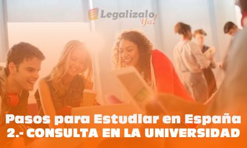 Pasos para estudiar en España Consulta en la universidad