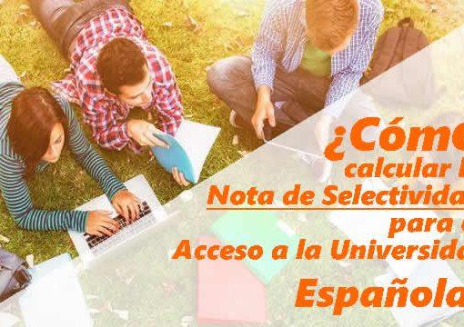 Cómo calcular la nota de selectividad para el acceso a la universidad española