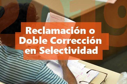 Reclamación o Doble Corrección en Selectividad