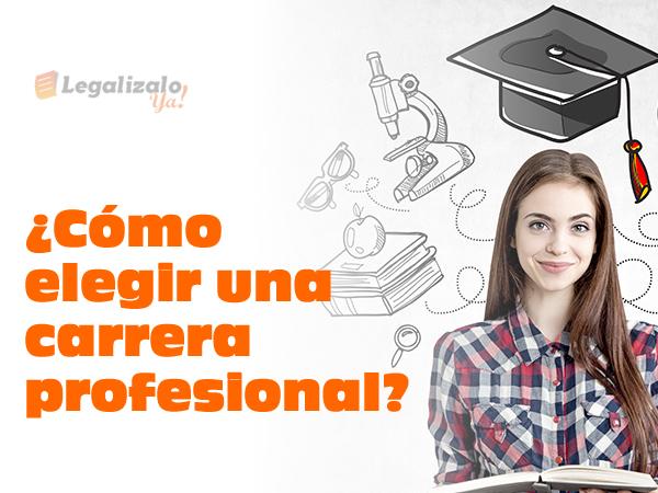 Cómo elegir una carrera profesional