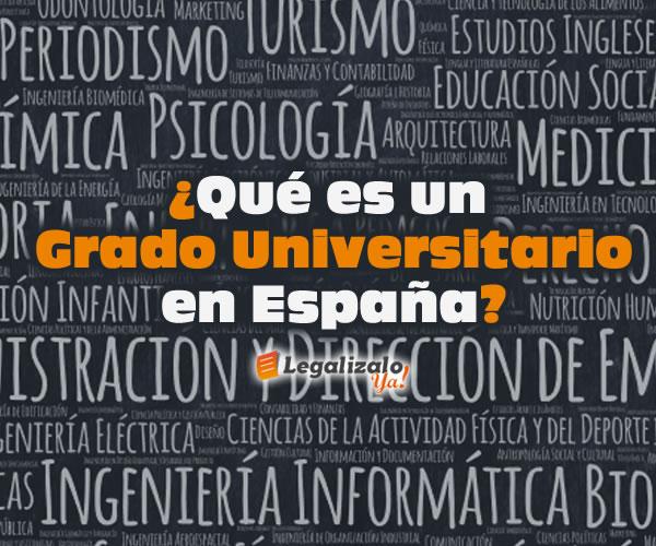 Qué es un grado universitario en España