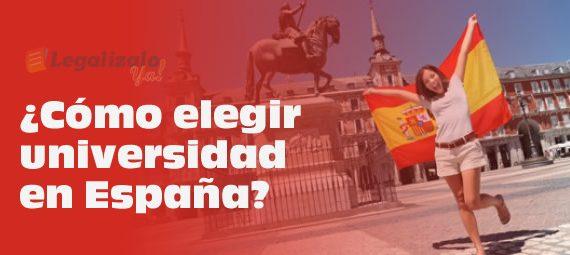 Cómo elegir universidad en España