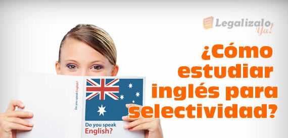 Cómo estudiar inglés para selectividad