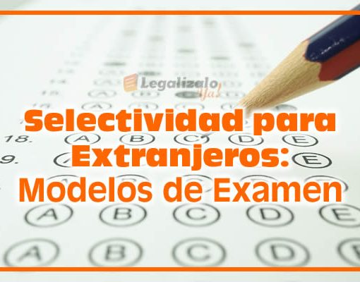 Selectividad para Extranjeros Modelos de Examen