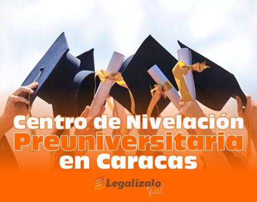 Centro de Nivelación Preuniversitaria en Caracas