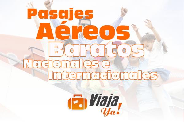 Pasajes Aéreos Baratos Nacionales e Internacionales