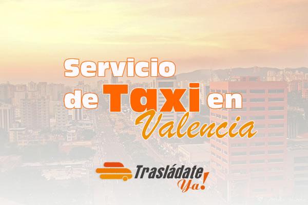 Servicio de Taxi en Valencia Venezuela