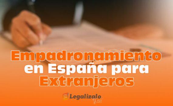 Empadronamiento en España para Extranjeros