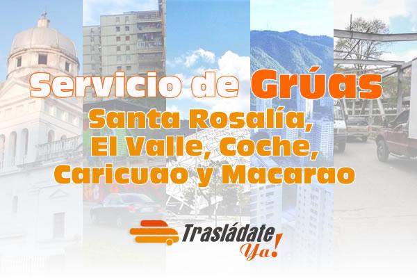 Servicio de Grúas en Caracas Santa Rosalía, El Valle, Coche, Caricuao y Macarao