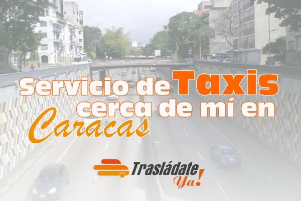 Servicio de Taxis Cerca de Mí en Caracas