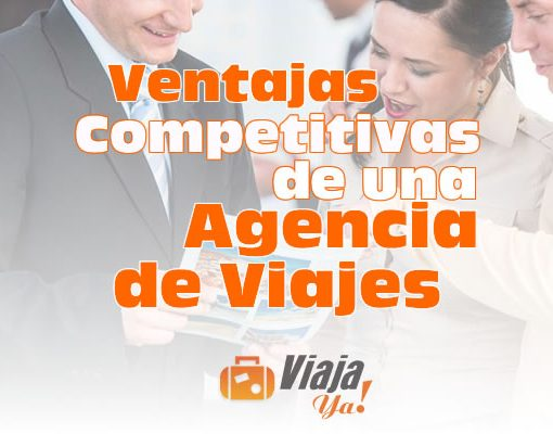 Ventajas Competitivas de una Agencia de Viajes