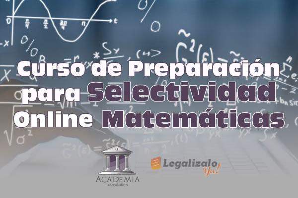 Curso de Preparación para Selectividad Online en Matemáticas