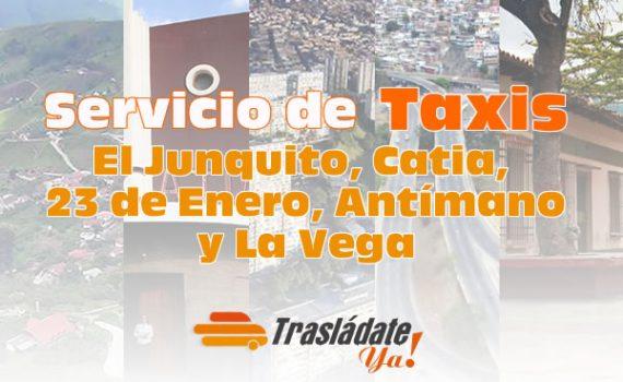 Servicio de Taxi en Caracas El Junquito, Catia, 23 de Enero, Antímano y La Vega