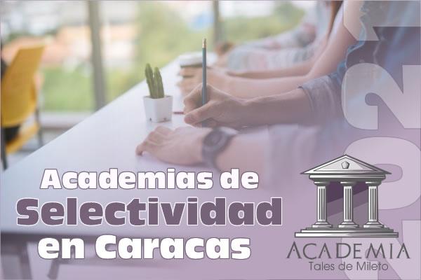 Academias de Selectividad en Caracas 2021
