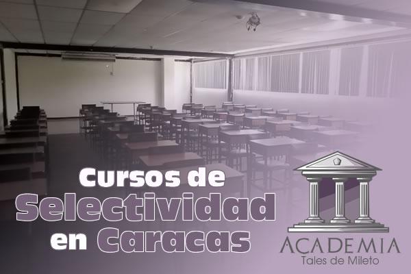 Cursos de Selectividad en Caracas 2021